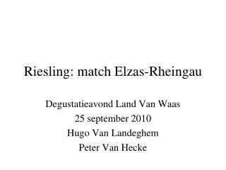 Riesling: match Elzas-Rheingau