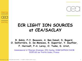 ECR LIGHT ION SOURCES at CEA/SACLAY