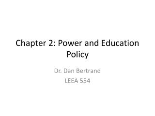 Chapter 2: Power and Education Policy
