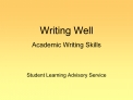 Writing Well  Academic Writing Skills