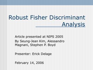 Robust Fisher Discriminant Analysis