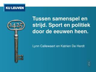 Tussen  samenspel en strijd. Sport en politiek door de eeuwen heen.