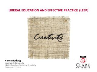 LIBERAL EDUCATION AND EFFECTIVE PRACTICE (LEEP)