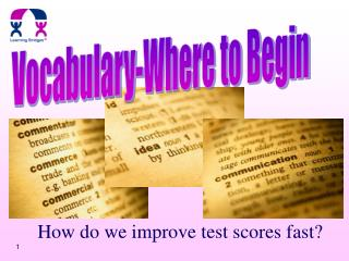 How do we improve test scores fast?