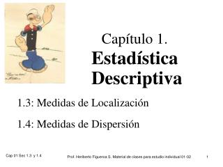 Capítulo 1.                               Estadística                 Descriptiva
