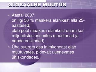 GLOBAALNE MUUTUS
