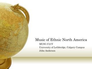 Music of Ethnic North America
