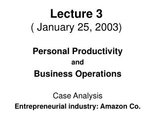 Lecture 3 ( January 25, 2003)