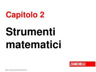 Capitolo 2 Strumenti matematici