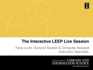 The Interactive LEEP Live Session