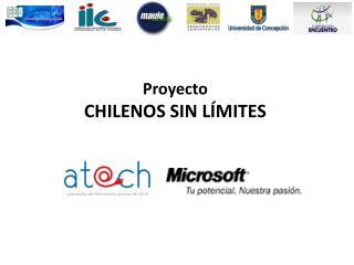 Proyecto CHILENOS SIN LÍMITES