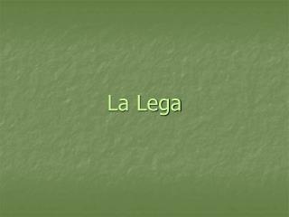 La Lega