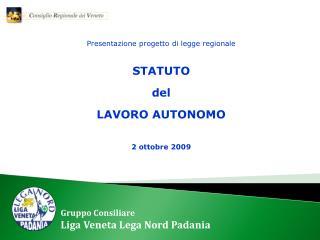 Presentazione progetto di legge regionale STATUTO del  LAVORO AUTONOMO 2 ottobre 2009