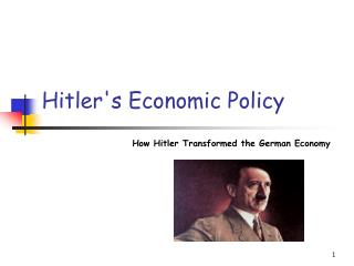 Hitlers Economic Policy