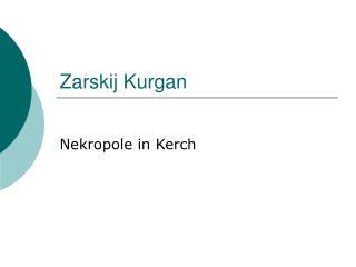 Zarskij Kurgan
