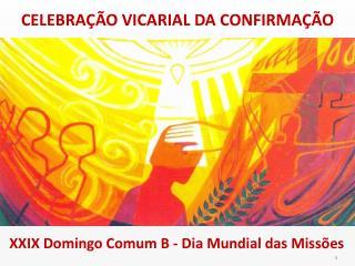 CELEBRA��O VICARIAL DA CONFIRMA��O