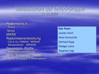 Statusbericht der MIRA-Gruppe 29.06.2007