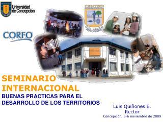 SEMINARIO INTERNACIONAL BUENAS PRACTICAS PARA EL DESARROLLO DE LOS TERRITORIOS