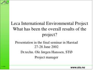 Leca International Environmental Project What has been the overall results of the project?