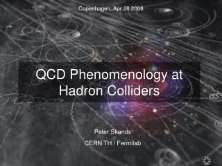 QCD Phenomenology at Hadron Colliders