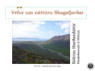Vefur um náttúru Skagafjarðar