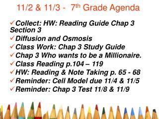 11/2 & 11/3 -  7 th  Grade Agenda