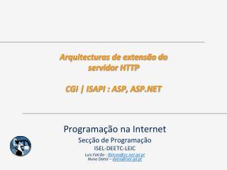 Arquitecturas de extensão do servidor HTTP CGI | ISAPI : ASP, ASP.NET