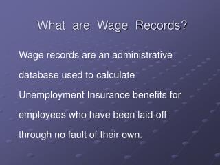 What  are  Wage  Records?