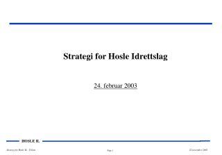Strategi for Hosle Idrettslag 24. februar 2003
