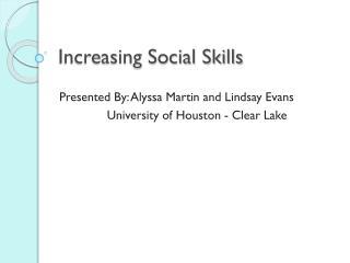 Increasing Social Skills