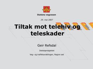 Tiltak mot telehiv og teleskader