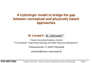 A hydrologic model to bridge the gap  between conceptual and physically based approaches