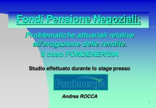 Fondi Pensione Negoziali:
