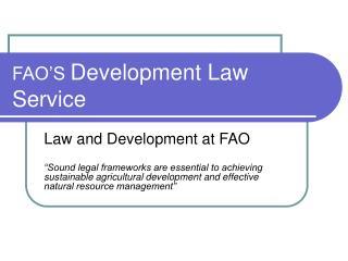 FAO'S  Development Law Service