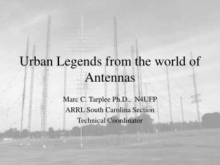 Urban Legends from the world of Antennas