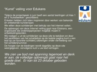 """""""Kunst"""" veiling voor Edukans"""