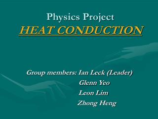 Physics Project HEAT CONDUCTION