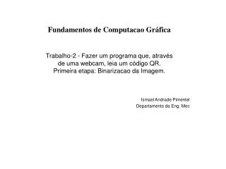 Ismael Andrade Pimentel Departamento da Eng. Mec