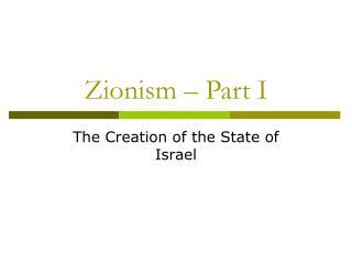 Zionism – Part I