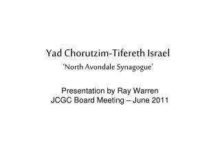 Yad Chorutzim-Tifereth Israel 'North Avondale Synagogue'