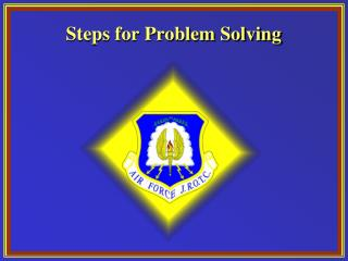 Steps for Problem Solving