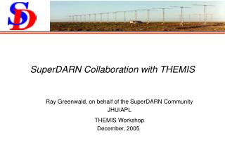 SuperDARN Collaboration with THEMIS