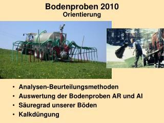 Bodenproben 2010 Orientierung
