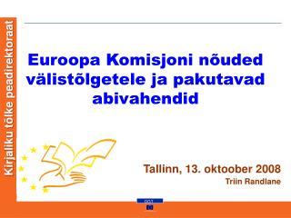 Euroopa Komisjoni nõuded välistõlgetele ja pakutavad abivahendid