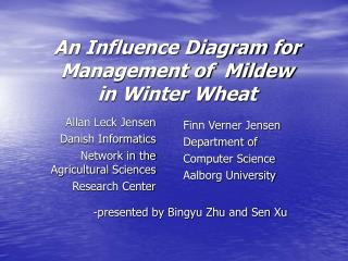 An Influence Diagram for Management of  Mildew  in Winter Wheat