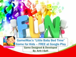 "GameiMax's ""Little Baby Bed Time"" Game for Kids for FREE"