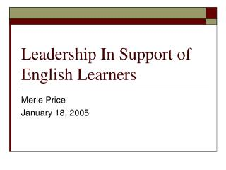 Leadership In Support of English Learners