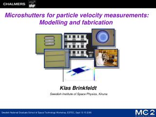 Microshutters for particle velocity measurements:  Modelling and fabrication