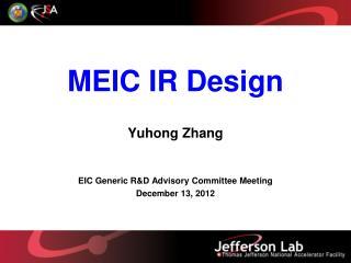 MEIC IR Design