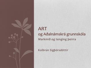 ART  og Aðalnámskrá grunnskóla